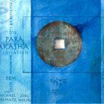 Die Para Akasha Meditation